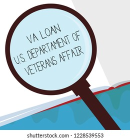 Handwriting text Va Loan U.S Departament Of Veterans Affairs. Concept meaning Armed forces financial aid