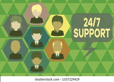 Handwriting text writing 24 Or 7 Support. Concept meaning Giving assistance to service whole day and night No downtime Pictures frames chief executive and staff. Organization employees structure.