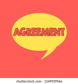Handwriting text writing Agreement. Concept meaning harmony or accordance in opinion or feeling negotiated positively Speech Bubble Oval Shaped in Solid Color Circular Text Space with Tail.