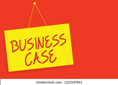 Handwriting text writing Business Case. Concept meaning Proposition Undertaking Verbal Presentation New Task Yellow board wall message communication open close sign red background.