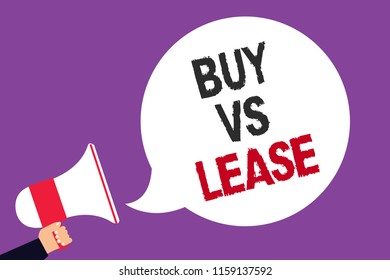 Handwriting text writing Buy Vs Lease. Concept meaning Own something versus borrow it Advantages Disadvantages Man holding megaphone loudspeaker speech bubble screaming purple background.