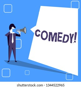 Handwriting text writing Comedy. Concept meaning Fun Humor Satire Sitcom Hilarity Joking Entertainment Laughing Businessman Shouting on Megaphone and Blank White Uneven Shape Speech Bubble.