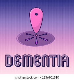 Handwriting text writing Dementia. Concept meaning Impairment in memory Loss of cognitive functioning Brain disease