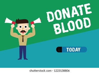 Handwriting text writing Donate Blood. Concept meaning Refers to the collection of blood commonly from donors