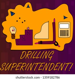 Handwriting text writing Drilling Superintendent. Concept meaning responsibilities of drilling program oil well Set of Professional Goal Icons for Planning, Advancement and Recognition.