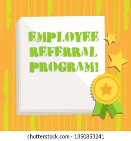 Handwriting text writing Employee Referral Program. Concept meaning Recommend right jobseeker share vacant job post White Blank Sheet of Parchment Paper Stationery with Ribbon Seal Stamp Label.