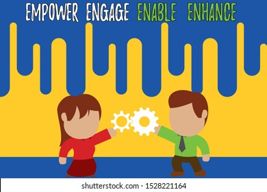 Handwriting text writing Empower Engage Enable Enhance. Concept meaning Empowerment Leadership Motivation Engagement Standing young couple sharing gear. Man tie woman skirt commerce relation.