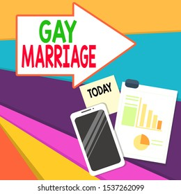Handwriting text writing Gay Marriage. Concept meaning entered into in a civil or religious ceremony of the same sex Layout Smartphone Off Sticky Notes Clipboard with Pie Chart and Bar Graph.