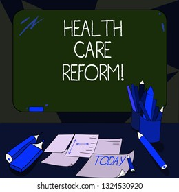 Handwriting text writing Health Care Reform. Concept meaning general rubric used for discussing major Medical policy Mounted Blank Color Blackboard with Chalk and Writing Tools Sheets on Desk.