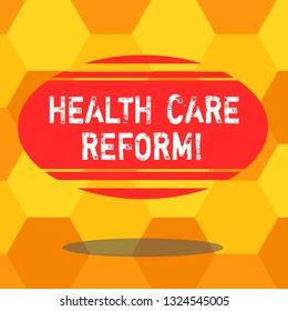 Handwriting text writing Health Care Reform. Concept meaning general rubric used for discussing major Medical policy Blank Color Oval Shape with Horizontal Stripe Floating and Shadow photo.