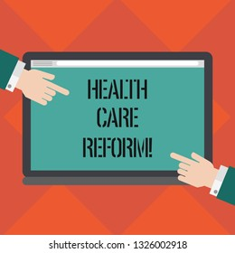 Handwriting text writing Health Care Reform. Concept meaning general rubric used for discussing major Medical policy Hu analysis Hands from Both Sides Pointing on a Blank Color Tablet Screen.