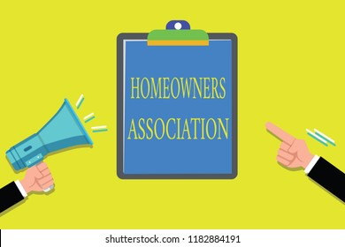 Handwriting text writing Homeowners Association. Concept meaning Organization with fee for upkeeps of Gated Community