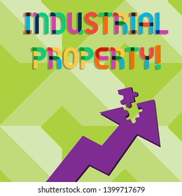 Handwriting text writing Industrial Property. Concept meaning the intangible ownership of a trademark or patent Colorful Arrow Pointing Upward with Detached Part Like Jigsaw Puzzle Piece.