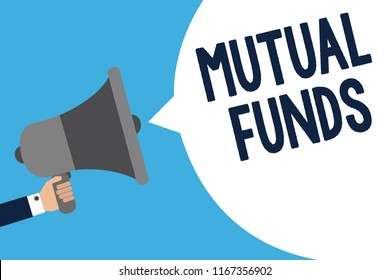 Handwriting text writing Mutual Funds. Concept meaning An investment program funded by shareholders Individual Stocks Man holding megaphone loudspeaker speech bubble message speaking loud.
