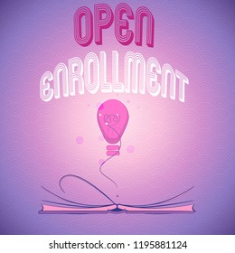 Handwriting text writing Open Enrollment. Concept meaning The yearly period when people can enroll an insurance