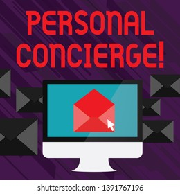 Handwriting text writing Personal Concierge. Concept meaning someone who will make arrangements or run errands Open Color Envelope inside Computer Screen. Letter Casing Surrounds the PC.
