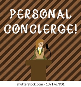 Handwriting text writing Personal Concierge. Concept meaning someone who will make arrangements or run errands Businesswoman Standing Behind Podium Rostrum Speaking on Wireless Microphone.