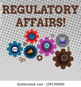 Handwriting text writing Regulatory Affairs. Concept meaning the desire of governments to protect public health Set of Global Online Social Networking Icons Inside Colorful Cog Wheel Gear.