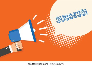 Handwriting text writing Success. Concept meaning accomplishment aim purpose good or bad outcome of undertaking Man holding megaphone loudspeaker speech bubble orange background halftone.