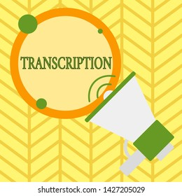 Handwriting text writing Transcription. Concept meaning Written or printed version of something Hard copy of audio SpeakingTrumpet Empty Round Stroked Speech Text Balloon Announcement.