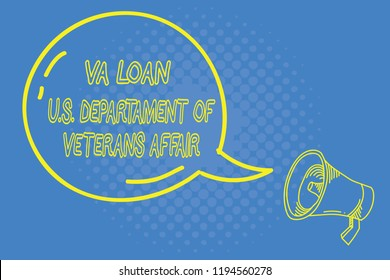 Handwriting text writing Va Loan U.S Departament Of Veterans Affairs. Concept meaning Armed forces financial aid