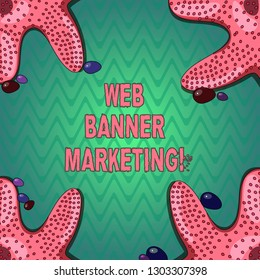 Handwriting text writing Web Banner Marketing. Concept meaning entails to embed an advertisement in a web page Starfish photo on Four Corners with Colorful Pebbles for Poster Ads Cards.
