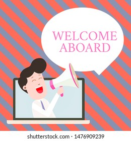 Handwriting text writing Welcome Aboard. Concept meaning Expression of greetings to a demonstrating whose arrived is desired Man Speaking Through Laptop into Loudhailer Blank Speech Bubble Announce.