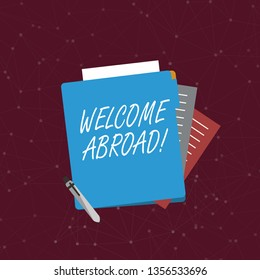 Handwriting text writing Welcome Abroad. Concept meaning something that you say when someone gets on ship Colorful Lined Paper Stationery Partly into View from Pastel Blank Folder.