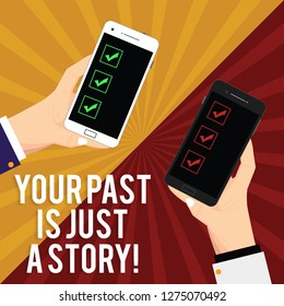 Handwriting text writing Your Past Is Just A Story. Concept meaning Do not care about things that have happened Two Hu analysis Hands Each Holding Blank Smartphone Mobile on Sunburst photo.
