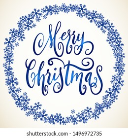 Handwritten Christmas greetings, modern festive calligraphy lettering for postcards in round snowflakes frame. Holiday season blue and white design illustration.