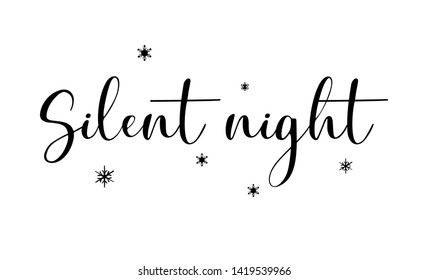"""Handwritten lettering """"Silent night"""". Christmas phrases and decor elements. Typography image with lettering. Different black quotes, design for t-shirt and prints.  Simple, minimalistic design."""