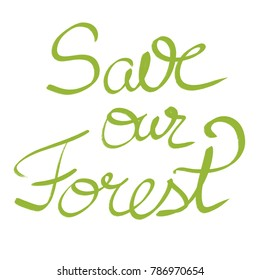 save our forest images stock photos vectors shutterstock