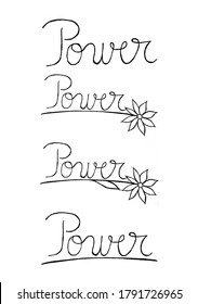 Handwritten power text with floral elements, useful for blog posts, cards, marketing materials.