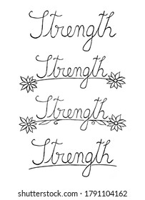 Handwritten strength text, with floral elements, useful for blog posts, cards, marketing materials.