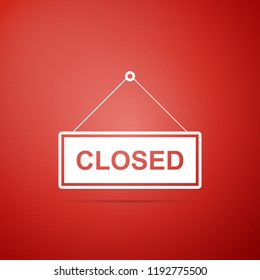 Hanging sign with text Closed door icon isolated on red background. Flat design