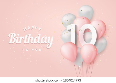 """Happy 10th birthday balloons greeting card background. 10 years anniversary. 10th celebrating with confetti. """"Illustration 3D"""""""