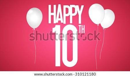 Happy 10th Birthday Wishes White Balloons Stock Illustration