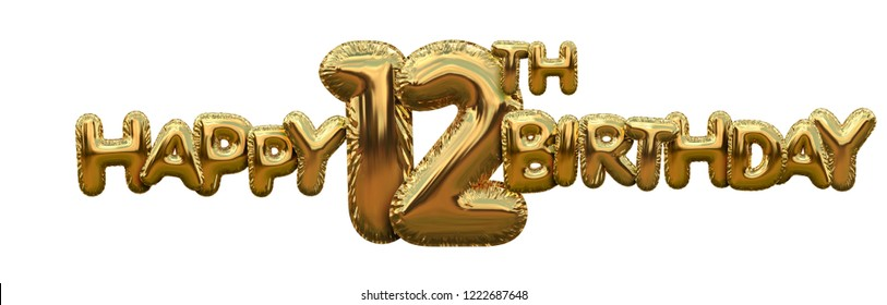 Happy 12th birthday gold foil balloon greeting background. 3D Rendering