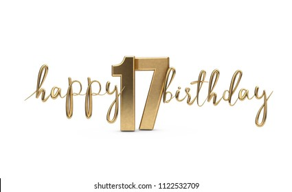 Happy 17th birthday gold greeting background. 3D Rendering