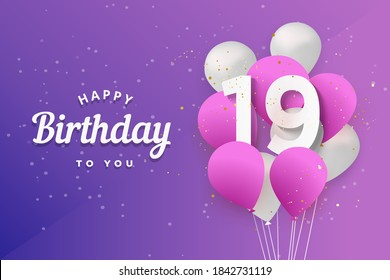 """Happy 19th birthday balloons greeting card background. 19 years anniversary. 19th celebrating with confetti. """"Illustration 3D"""""""