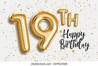 Happy 19th birthday gold foil balloon greeting background. 19 years anniversary logo template- 19th celebrating with confetti. Photo stock.