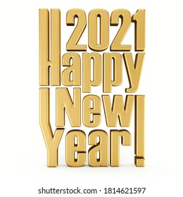 Happy 2021 New year gold stylized text isolated on white background. New year greeting template. 3D rendering.