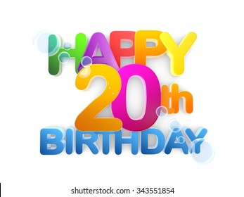Happy 20th Birthday Title in big letters  light