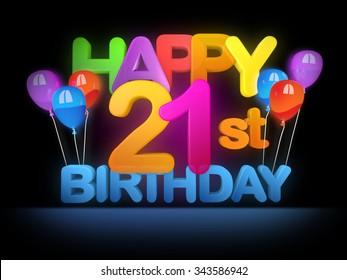 Happy 21st  birthday Title in big letters, dark