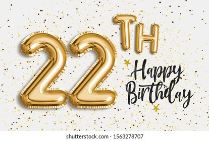 "Happy 22th birthday gold foil balloon greeting background. 22 years anniversary logo template- 22th celebrating with confetti. ""Illustration 3D"""