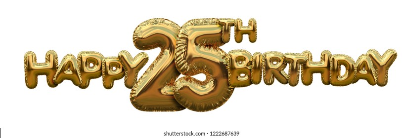Happy 25th birthday gold foil balloon greeting background. 3D Rendering