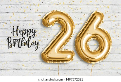 Happy 26 th birthday gold foil balloon greeting white wall background. 26 years anniversary logo template- 26th celebrating with confetti. Photo stock.