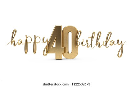 Happy 40th Birthday Gold Greeting Background 3D Rendering