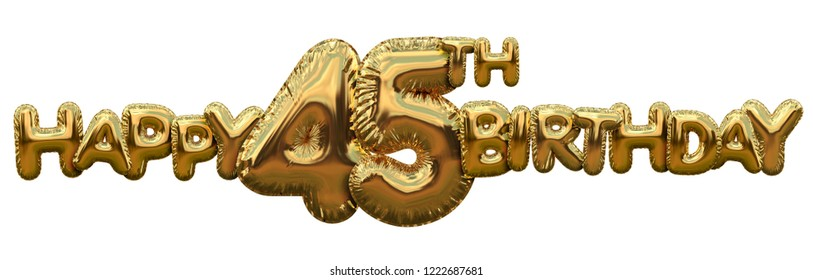 Happy 45th Birthday Gold Foil Balloon Greeting Background 3D Rendering