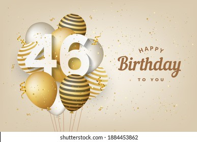 """Happy 46th birthday with gold balloons greeting card background. 46 years anniversary. 46th celebrating with confetti. """"Illustration 3D"""""""